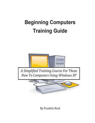 Beginning Computers Training Guide (BOK)