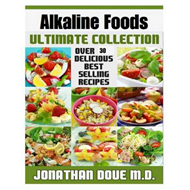 Alkaline Foods: The Ultimate Collection (BOK)
