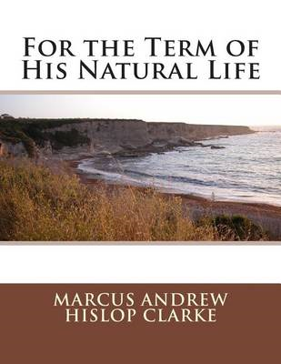 For the Term of His Natural Life (BOK)