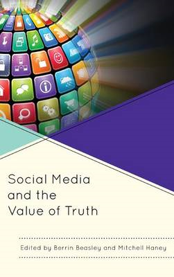 Social Media and the Value of Truth (BOK)