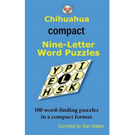 Chihuahua Compact Nine-Letter Word Puzzles