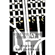Miss Julie and Other Plays (BOK)