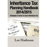Inheritance Tax Planning Handbook 2014/2015 (BOK)