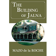 The Building of Jalna (BOK)