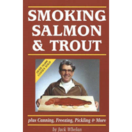 Smoking Salmon and Trout: Plus Canning, Freezing, Pickling and More (BOK)