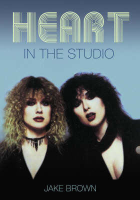 """Heart"": In the Studio (BOK)"