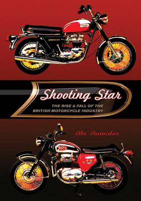 Shooting Star: The Rise and Fall of the British Motorcycle Industry (BOK)