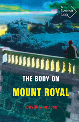 Body on Mount Royal (BOK)