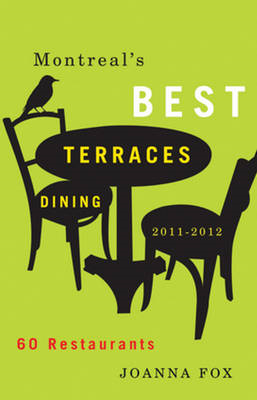 Montreal's Best Terraces Dining 2011a2012 (BOK)