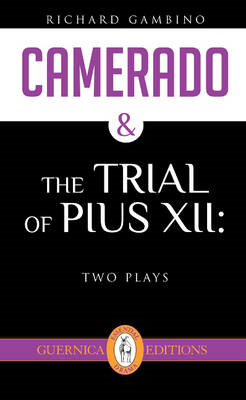 Camerado & The Trial of Pius XII (BOK)