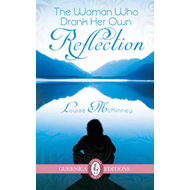 Woman Who Drank Her Own Reflection (BOK)