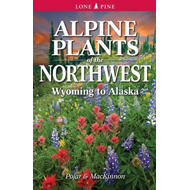 Alpine Plants of the Northwest (BOK)