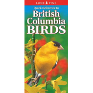 Quick Reference to British Columbia Birds (BOK)