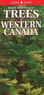 Quick Reference to Trees of Western Canada (BOK)