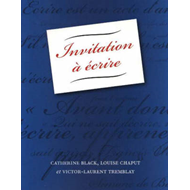 Invitation a Ecrire: Textbook (BOK)