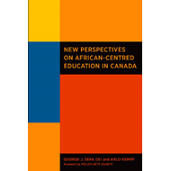 New Perspectives on African-Centred Education in Canada (BOK)