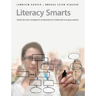 Literacy Smarts: Simple Classroom Strategies for Using Interactive Whiteboards to Engage Students (BOK)