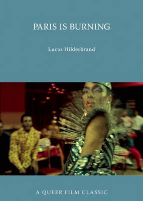 Paris is Burning: a Queer Film Classic (BOK)