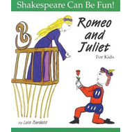 Romeo and Juliet for Kids (BOK)