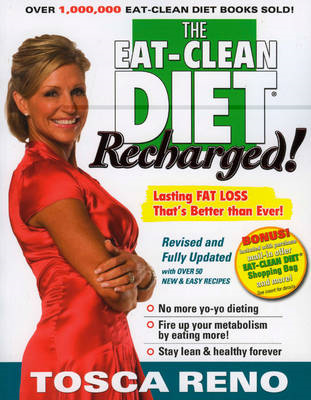 The Eat-clean Diet Recharged: Lasting Fat Loss That's Better Than Ever (BOK)