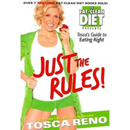 Just the Rules: Tosca's Guide to Eating Right (BOK)