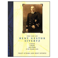The Life of Bent Gestur Sivertz: A Seaman, a Teacher and a Worker in the Canadian Arctic (BOK)