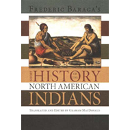 Frederick Baraga's Short History of the North American India (BOK)