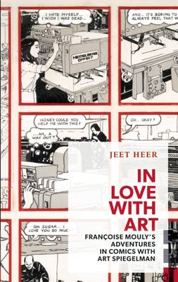 In Love With Art: Francoise Mouly's Adventures in Comics With Art Spiegelman (BOK)