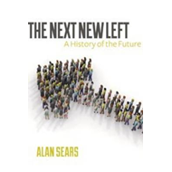 The Next New Left: A History of the Future (BOK)