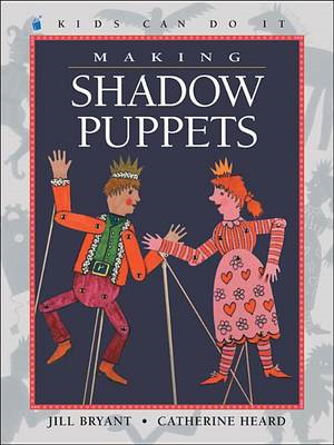 Making Shadow Puppets (BOK)