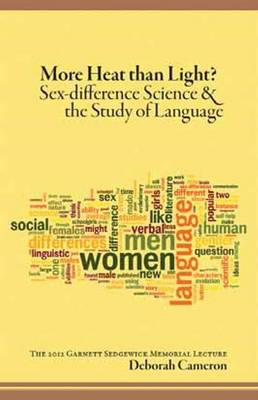 More Heat Than Light?: Sex-Difference Science & the Study of Language (BOK)