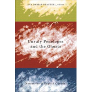 Unruly Penelopes and the Ghosts (BOK)