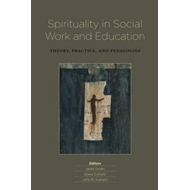 Spirituality in Social Work and Education (BOK)