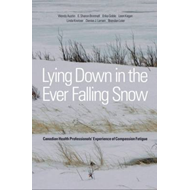 Lying Down in the Ever Falling Snow (BOK)