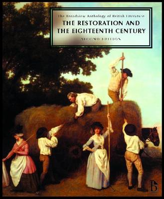 The Broadview Anthology of British Literature: v. 3: Restoration and the Eighteenth Century (BOK)
