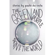 The Green and Purple Skin of the World (BOK)
