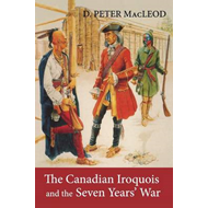 Canadian Iroquois and the Seven Years' War (BOK)