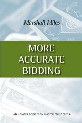 More Accurate Bidding (BOK)