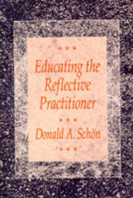 Educating the Reflective Practitioner (BOK)