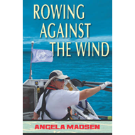 Rowing Against the Wind (BOK)