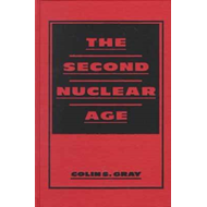 The Second Nuclear Age (BOK)