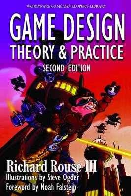 Game  Design: Theory And Practice, (BOK)