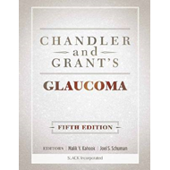 Chandler and Grant's Glaucoma (BOK)
