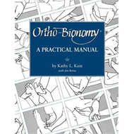 Ortho-bionomy: A Manual of Practice (BOK)