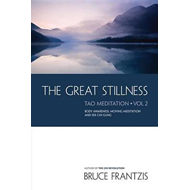 The Great Stillness: The Water Method of Taoist Meditation Series Volume 2 (BOK)