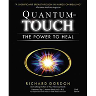 Quantum Touch: The Power to Heal (BOK)