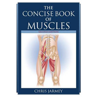 The Concise Book of Muscles (BOK)