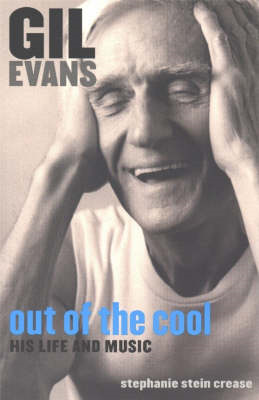 Gil Evans: Out of the Cool (BOK)