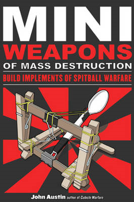 Miniweapons of Mass Destruction (BOK)