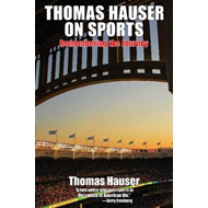 Thomas Hauser on Sports: Remembering the Journey (BOK)